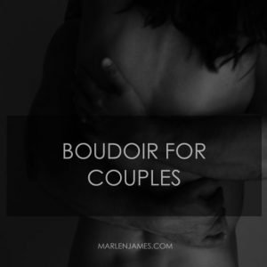Boudoir photography for couples- updated gallery and tips