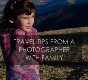 5 Traveling tips from a photographer